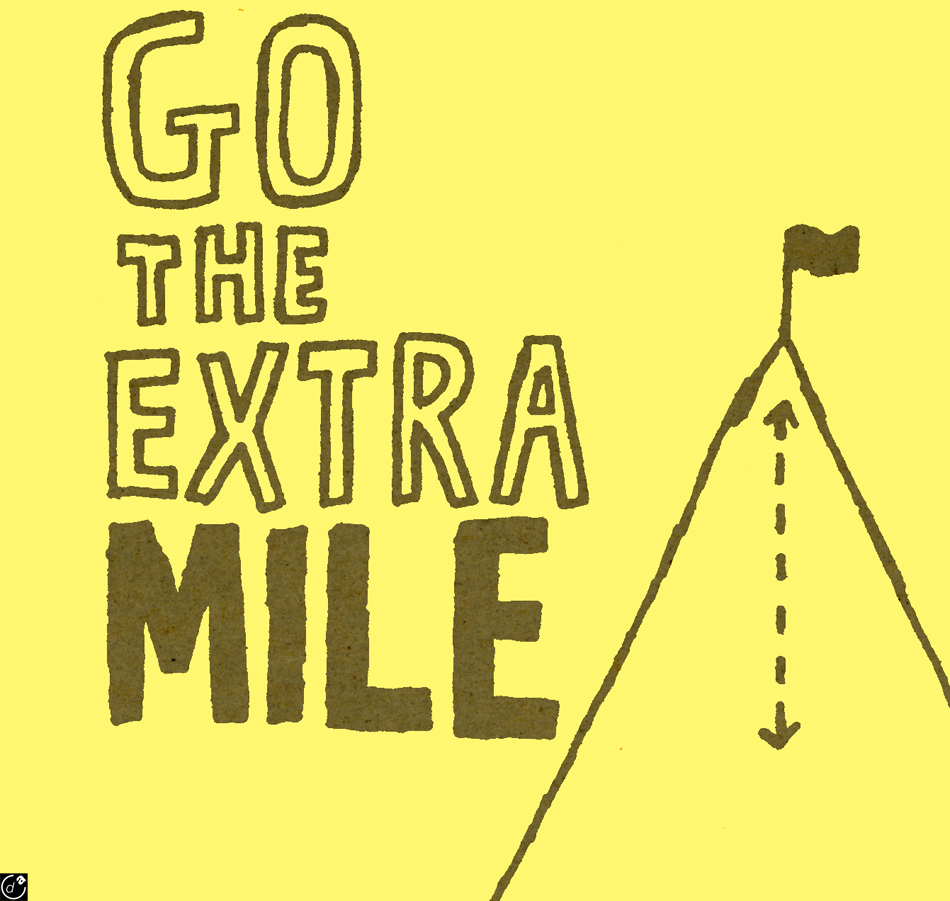 go the extra mile If you can keep up with everyone else by walking five miles, why go six well,  there's at least one good reason: because you immediately stand.