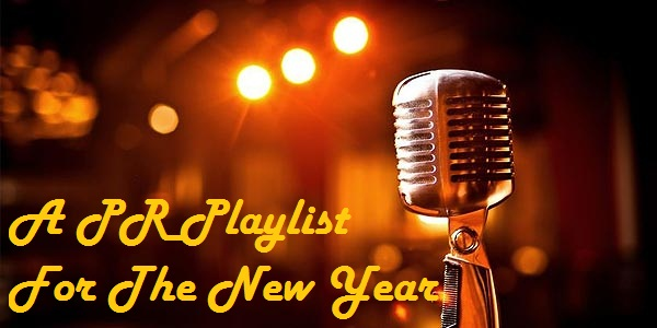 A PR Playlist For The New Year