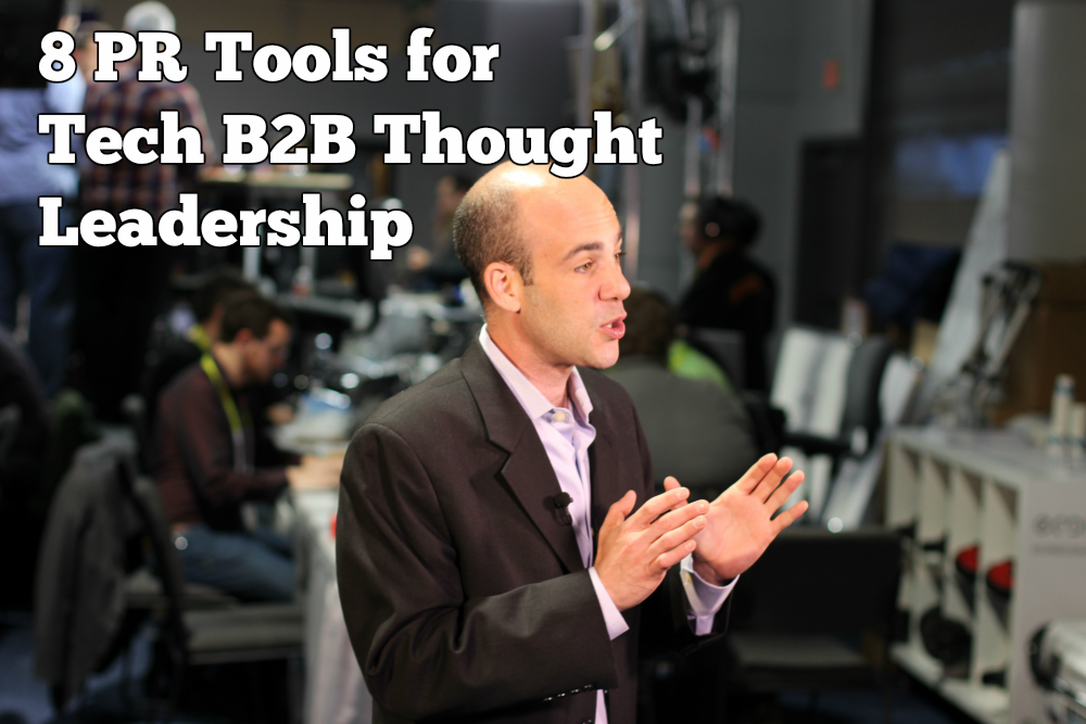 8 tools for tech b2b thought leadership