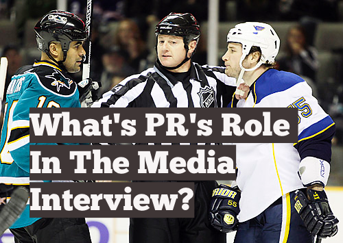 What's PRs' role in the media interview ?