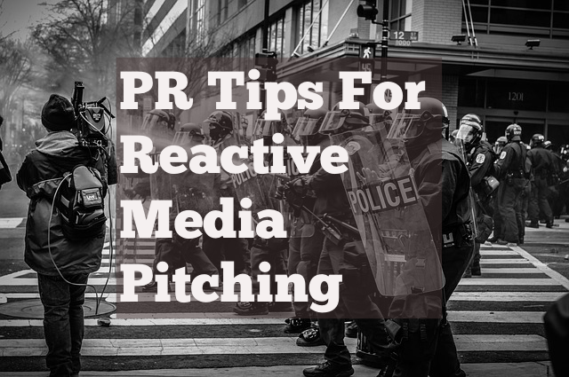 PR Tips Reactive Media Pitches