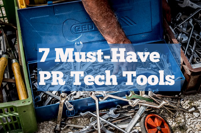 7 must-have PR tech tools