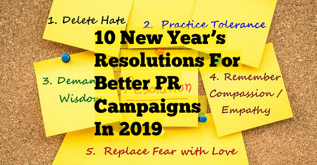 10 new year's resolutions for better PR campaigns in 2019